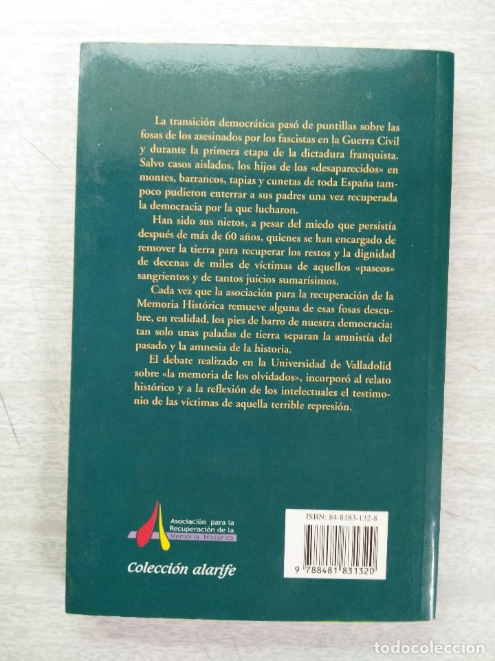 Libros de segunda mano: LA MEMORIA DE LOS OLVIDADOS. UN DEBATE SOBRE EL SILENCIO DE LA REPRESIÓN FRANQUISTA - Foto 2 - 126692610