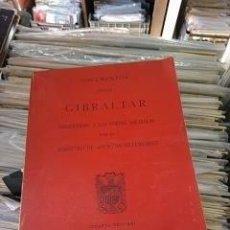 Libros de segunda mano: DOCUMENTOS SOBRE GIBRALTAR. Lote 121014943