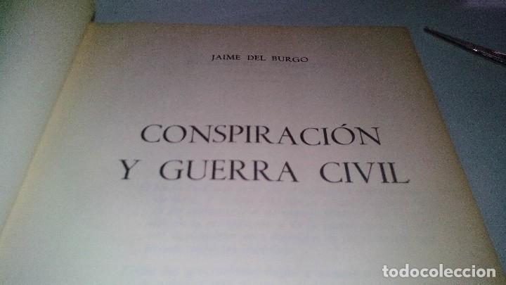 Libros de segunda mano: Conspiración y Guerra Civil - Jaime del Burgo-ALFAGUARA PRIMERA EDICION 1970-VER 28 FOTOS INDICE - Foto 7 - 121457479