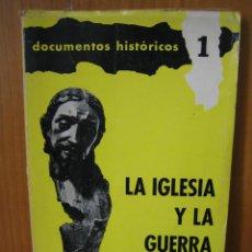 Libros de segunda mano: LA IGLESIA Y LA GUERRA CIVIL ESPAÑOLA 1964. Lote 121815667