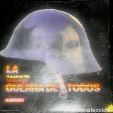 Libros de segunda mano: LA GUERRA DE TODOS. 18 DE JULIO 1936 - 1 DE ABRIL 1939. Lote 121892263
