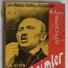 Libros de segunda mano: LA VIDA HEROICA DE HANS BEIMLER - ARTURO PERUCHO -PROLOGO PEDRO ARDIACA- SEGUNDA EDICION. Lote 121899255