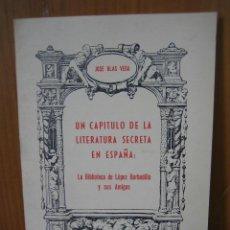 Libros de segunda mano: 1. GUERRA CIVIL ESPAÑOLA. UN CAPÍTULO DE LA LITERATURA SECRETA DE ESPAÑA 1979. Lote 121900927