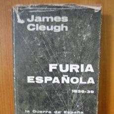 Libros de segunda mano: 1. GUERRA CIVIL ESPAÑOLA. FURIA ESPAÑOLA 1936-39. 1964. Lote 257572890