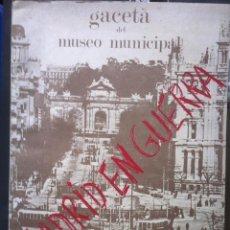 Libros de segunda mano: MADRID EN GUERRA. GACETA DEL MUSEO MUNICIPAL DE MADRID. 1986. Lote 122041787