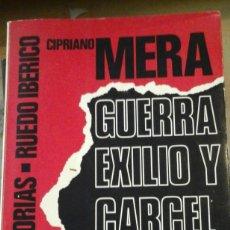 Libros de segunda mano: CIPRIANO MERA: GUERRA, EXILIO Y CARCEL DE ANARCOSINDICALISTA (PARÍS, 1976). Lote 122121955