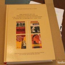 Libros de segunda mano: BIBLIOGRAFÍA DE LAS BRIGADAS INTERNACIONALES Y DE LA PARTICIPACIÓN DE EXTRANJEROS A FAVOR DE ..... Lote 122254523