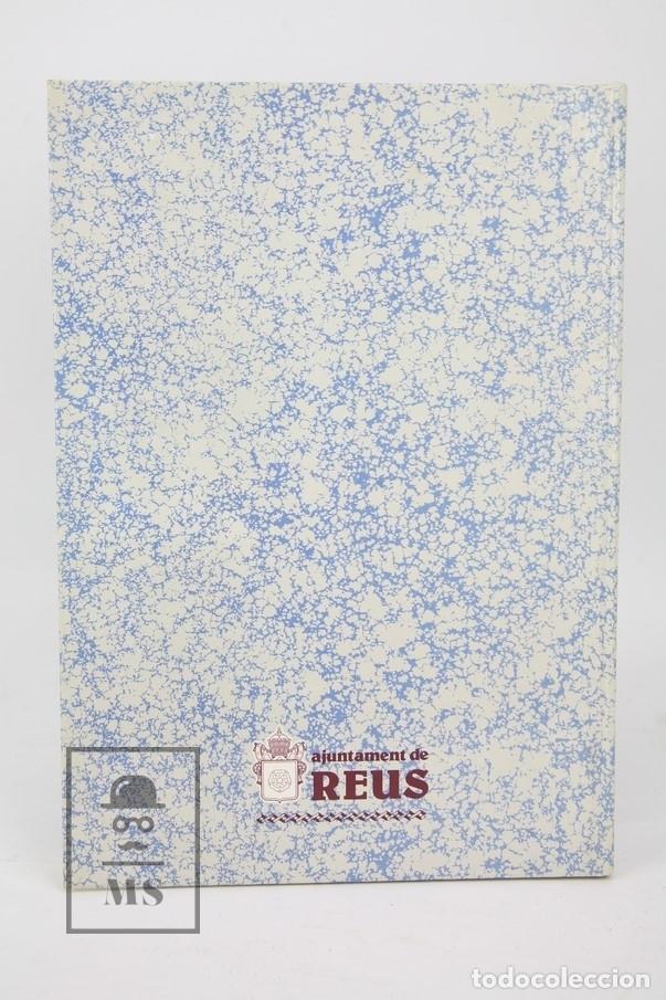 Libros de segunda mano: Dos Tomos Història Gráfica De Reus 1803-1939/1939-1979 Pere Anguera, Albert Arnavat-Reus, 1ª Ed 1986 - Foto 9 - 122574691