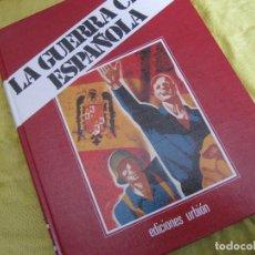Libros de segunda mano: LA GUERRA CIVIL ESPAÑOLA LIBRO V TOMO 10. Lote 122699159