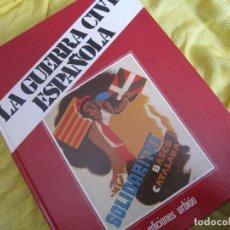 Libros de segunda mano: LA GUERRA CIVIL ESPAÑOLA LIBRO III TOMO 5. Lote 122726267