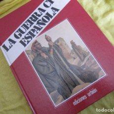 Libros de segunda mano: LA GUERRA CIVIL ESPAÑOLA LIBRO II TOMO 3. Lote 122726423