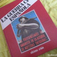 Libros de segunda mano: LA GUERRA CIVIL ESPAÑOLA LIBRO I TOMO 2. Lote 122726831