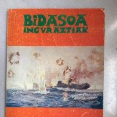 Libros de segunda mano: EL COMBATE DE CABO MATXITXAKO 2 BIDASOA INGURAZTIAK . Lote 122821695