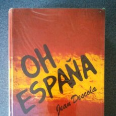 Libros de segunda mano: OH ESPAÑA. Lote 123049467