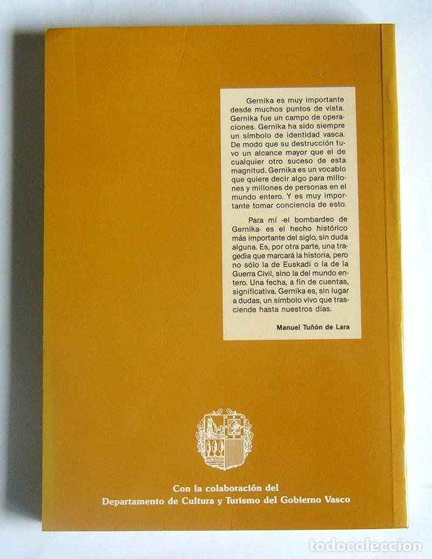 Libros de segunda mano: GERNIKA: 50 AÑOS DESPUES ( 1937 / 1987 ) - NACIONALISMO, REPUBLICA, GUERRA CIVIL - VARIOS AUTORES - Foto 2 - 123387639