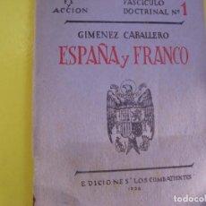 Libros de segunda mano: ESPAÑA Y FRANCO. Lote 124475707
