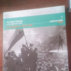 Libros de segunda mano: LA GUERRA CIVIL ESPAÑOLA (MES A MES) NÚMERO 1 - LA REPUBLICA 1931 - 1936 R. Lote 194203911