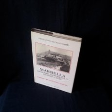 Libros de segunda mano: FERNANDO ALCALA MARIN - MARBELLA, SEGUNDA REPUBLICA Y GUERRA CIVIL (CRONICA DE UNA EPOCA DIFICIL) . Lote 124650331