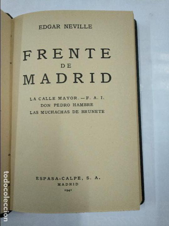 Libros de segunda mano: FRENTE DE MADRID. EDGAR NEVILLE. ESPASA CALPE 1941. TDK264 - Foto 2 - 125026303