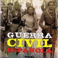 Libros de segunda mano: GUERRA CIVIL ESPAÑOLA. Lote 125031759