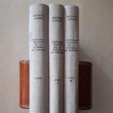 Libros de segunda mano: HISTORIA MILITAR DE LA GUERRA DE ESPAÑA. MANUEL AZNAR. EDITORA NACIONAL, 1969. 3 TOMOS. 4ª EDICIÓN . Lote 125100403