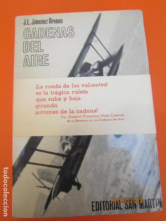 JIMENEZ.J.L.-ARENAS MARTIN ARENAS. CADENAS DEL AIRE, (Libros de Segunda Mano - Historia - Guerra Civil Española)