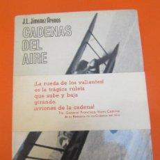 Livros em segunda mão: JIMENEZ.J.L.-ARENAS MARTIN ARENAS. CADENAS DEL AIRE,. Lote 125823107