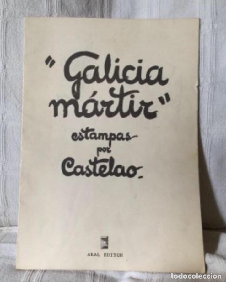 GALICIA MÁRTIR. 10 ESTAMPAS DE CASTELAO. AKAL EDITORES 1976 (Libros de Segunda Mano - Historia - Guerra Civil Española)