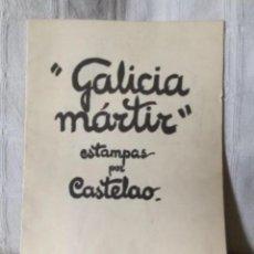 Libros de segunda mano: GALICIA MÁRTIR. 10 ESTAMPAS DE CASTELAO. AKAL EDITORES 1976. Lote 126190751