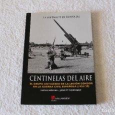 Libri di seconda mano: CENTINELAS DEL AIRE (LA LUFTWAFFE EN ESPAÑA). LUCAS MOLINA Y JOSE Mª MANRIQUE - GALLAND BOOKS 2008. Lote 127241595