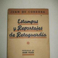 Libros de segunda mano: ESTAMPAS Y REPORTAJES DE RETAGUARDIA. - CÓRDOBA, JUAN DE. 1939.. Lote 123177982