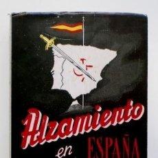 Libros de segunda mano: ALZAMIENTO EN ESPAÑA. DE UN DIARIO DE LA CONSPIRACIÓN.- B. FÉLIX MAÍZ (1952) DEDICATORIA. Lote 128475263