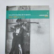 Libros de segunda mano: LOS PRIMEROS DIAS DE LA GUERRA CIVIL ESPAÑOLA. Nº 3. JULIO DE 1936. DEL 21 AL 31. EL MUNDO. TDK331. Lote 128657555