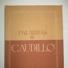 Libros de segunda mano: PALABRAS DEL CAUDILLO. 19 ABRIL 1937-31 DICIEMBRE 1938. DISCURSOS. 1939.. Lote 123149048