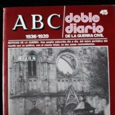 Libros de segunda mano: ABC. DOBLE DIARIO DE LA GUERRA CIVIL. Nº 45. Lote 129255471