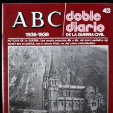 Libros de segunda mano: ABC. DOBLE DIARIO DE LA GUERRA CIVIL. Nº 43. Lote 129255535