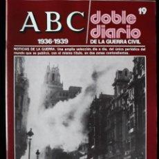 Libros de segunda mano: ABC. DOBLE DIARIO DE LA GUERRA CIVIL. Nº 19. Lote 129256375
