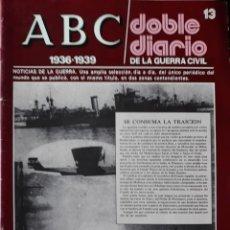 Libros de segunda mano: ABC. DOBLE DIARIO DE LA GUERRA CIVIL. Nº 13. Lote 129256583