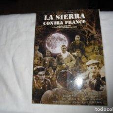 Libros de segunda mano: LA SIERRA CONTRA FRANCO.LAS VIDAS GUERRILLERAS DE JOAQUIN VENTAS CHAQUETA LARGA Y JOSE MENENDEZ EL M. Lote 129262319