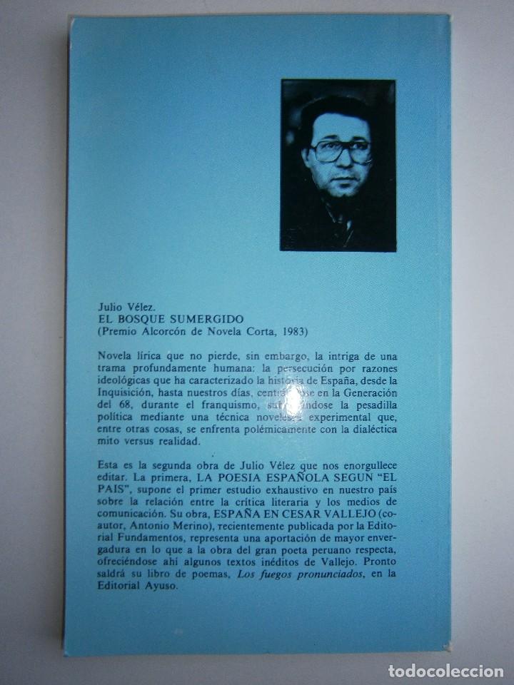Libros de segunda mano: EL BOSQUE SUMERGIDO JULIO VELEZ Origenes 1985 - Foto 4 - 130742104