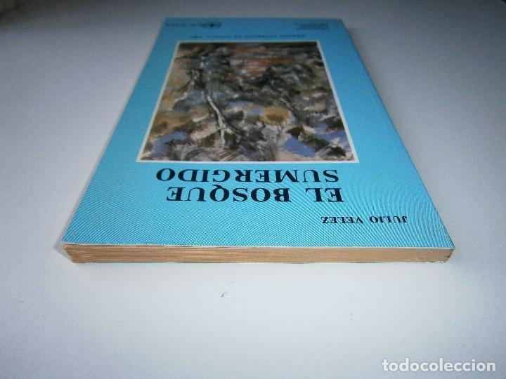 Libros de segunda mano: EL BOSQUE SUMERGIDO JULIO VELEZ Origenes 1985 - Foto 7 - 130742104