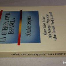 Libros de segunda mano: LA GUERRA CIVIL ESPAÑOLA 50 AÑOS DESPUESVV/AA LABOR-1989-CJ144GUERRA CIVIL. Lote 131061824