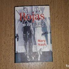 Libros de segunda mano - ROJAS...LAS MUJERES REPUBLICANAS EN LA GUERRA CIVIL....MARY NASH....2000.. - 131418974