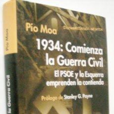 Libros de segunda mano: 1934: COMIENZA LA GUERRA CIVIL - PÍO MORA. Lote 220346363
