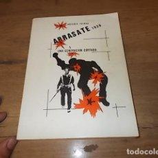 Libros de segunda mano: ARRASATE 1936. UNA GENERACIÓN CORTADA. OKTUBRE TALDEA. 1987. EJEMPLAR BUSCADÍSIMO!!!!.. Lote 131551406