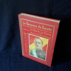 Libros de segunda mano: LA EPOPEYA DE ESPAÑA (1936 A 1939) - PUBLICACIÓN GRÁFICA DESCRIPTIVA E HISTÓRICA - 6 IDIOMAS. Lote 131985594