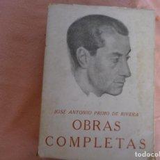 Libros de segunda mano: OBRAS COMPLETAS - JOSE ANTONIO PRIMO DE RIVERA, EDITORA NACIONAL 1942. Lote 132043798