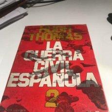 Livros em segunda mão: LA GUERRA CIVIL ESPAÑOLA 2. HUGH THOMAS. GRIJALBO.. Lote 132938638