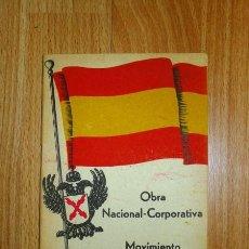 Libros de segunda mano: MOVIMIENTO NACIONAL-AGRARIO. OBRA NACIONAL-CORPORATIVA. PUNTOS BÁSICOS. Lote 133304602