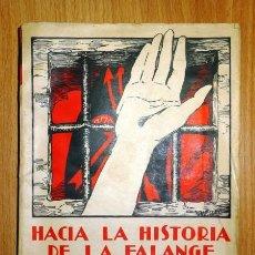 Libros de segunda mano: HACIA LA HISTORIA DE LA FALANGE : PRIMERA CONTRIBUCIÓN DE SEVILLA. TOMO I / SANCHO DÁVILA, JULIAN PE. Lote 133306126
